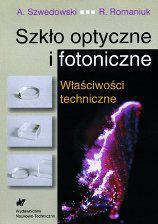 Szk�o optyczne i fotoniczne. W�a�ciwo�ci techniczne