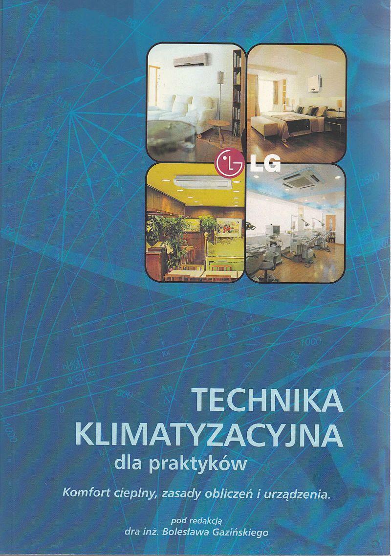 Komfort cieplny, zasady obliczeń i urządzenia - Technika klimatyzacyjna dla praktyków