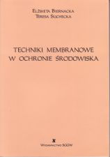 Techniki membranowe w ochronie środowiska (skrypt)