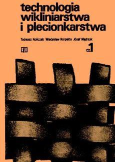 Technologia wikliniarstwa i plecionkarstwa - cz. 1