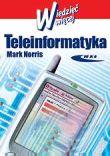 Teleinformatyka (egzemplarze ze zwrotów - przybrudzone - rabat 20%)