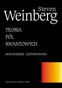 Teoria pól kwantowych. T. 2