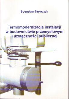 Termomodernizacja instalacji w budownictwie przemysłowym i użyteczności publicznej