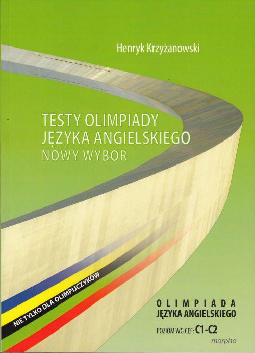 Testy olimpiady języka angielskiego. Nowy wybór