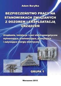 Urządzenia, instalacje i sieci elektroenergetyczne wytwarzające, przetwarzające, przesyłające i  zużywające energię elektryczną.