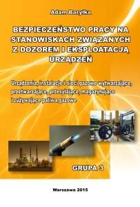 Urządzenia, instalacje i sieci gazowe wytwarzające, przetwarzające, przesyłające i zużywające  paliwa gazowe.