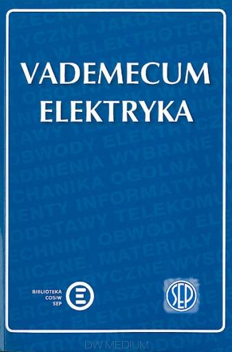 Vademecum elektryka - Nowe wydanie 2016
