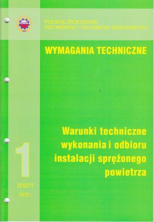 Warunki techniczne wykonania i odbioru instalacji sprężonego powietrza. Wymagania techniczne