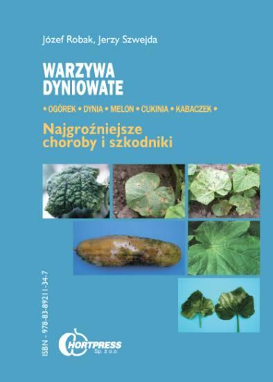 Warzywa dyniowate. Najgroźniejsze choroby i szkodniki