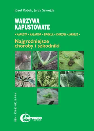 Warzywa kapustowate. Najważniejsze choroby i szkodniki