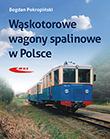 Wąskotorowe wagony spalinowe w Polsce