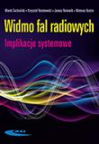Widmo fal radiowych. Implikacje systemowe