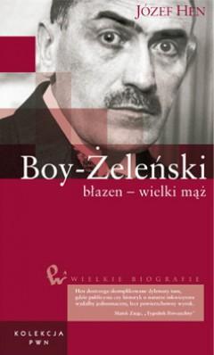 Wielkie biografie. T. 16. Boy-Żeleński