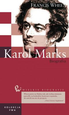 Wielkie biografie. T. 20. Karol Marks
