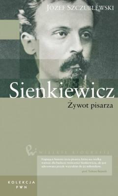 Wielkie biografie. T. 24. Sienkiewicz