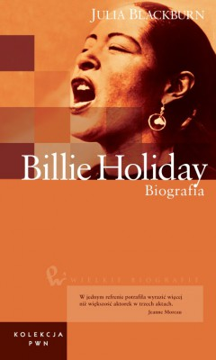 Wielkie biografie. T. 25. Billie Holiday