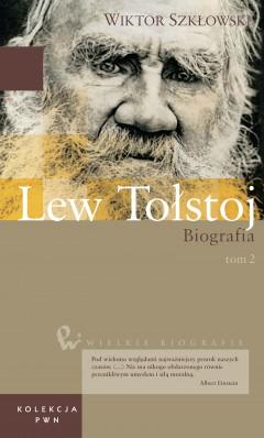 Wielkie biografie. T. 27. Lew Tołstoj. Cz. 2