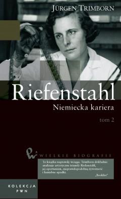 Wielkie biografie. T. 33. Riefenstahl. Cz. 2