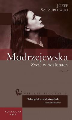 Wielkie biografie. T. 35. Modrzejewska. Cz. 2
