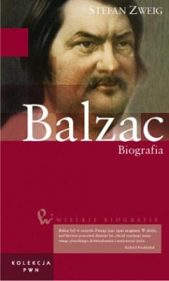 Wielkie biografie. T. 4. Balzac