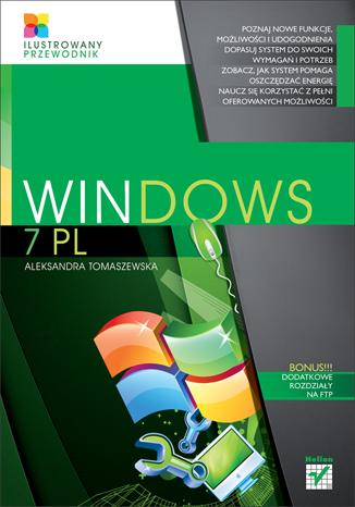 Windows 7 PL. Ilustrowany przewodnik