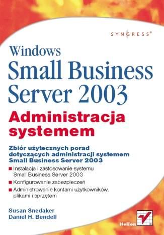 Windows Small Business Server 2003. Administracja systemem