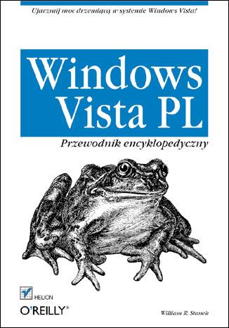 Windows Vista PL. Przewodnik encyklopedyczny