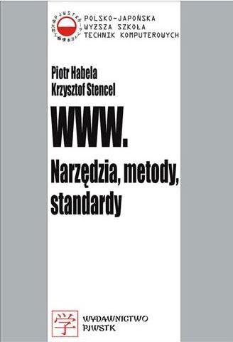 WWW. Narz�dzia, metody, standardy
