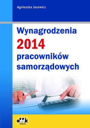 Wynagrodzenia 2014 pracowników samorządowych