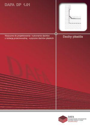 Wytyczne do projektowania i wykonania dachów z izolacją przeciwwodną - wytyczne dachów płaskich.