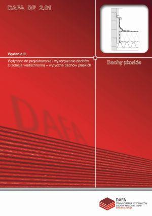 Wytyczne do projektowania i wykonania dachów z izolacją wodochronną-wytyczne dachów płaskich