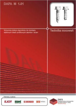 Wytyczne doboru łączników do montażu stalowych blach profilowych dachów i ścian.