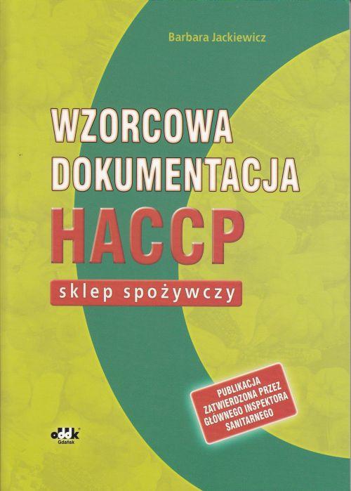 Wzorcowa dokumentacja HACCP sklep spożywczy DAC 896