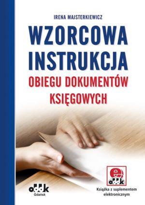 Wzorcowa instrukcja obiegu dokumentów księgowych (z suplementem elektronicznym)