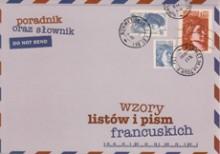 Wzory list�w i pism francuskich - poradnik oraz s�ownik