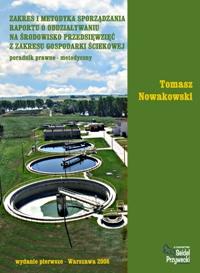 Zakres i metodyka sporządzania raportu o oddziaływaniu na środowisko przedsięwzięć z zakresu gospodarki ściekowej