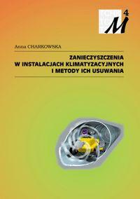 Zanieczyszczenia w instalacjach klimatyzacyjnych i metody ich usuwania
