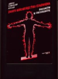 Zarys bioenergetyki człowieka T. I , Organizm w ontogenezie