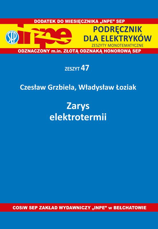 Zarys elektrotermii INPE-47