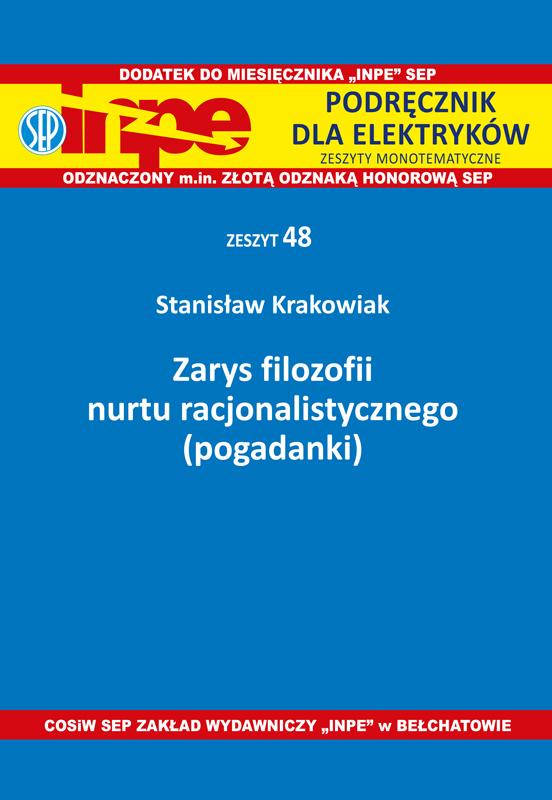 Zarys filozofii nurtu racjonalistycznego (pogadanki) INPE 48