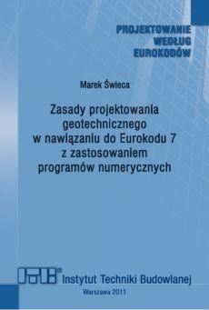 Zasady projektowania geotechnicznego w nawiązaniu do Eurokodu 7 z zastosowaniem programów numerycznych