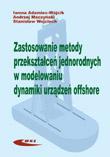 Zastosowanie metody przekształceń jednorodnych w modelowaniu dynamiki urządzeń offshore