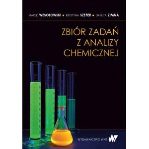 Zbiór zadań z analizy chemicznej