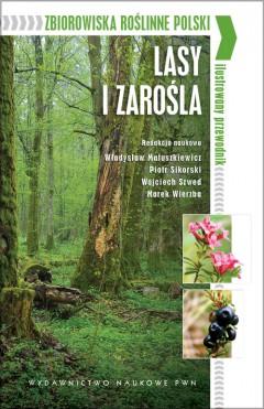 Zbiorowiska roślinne Polski. Ilustrowany przewodnik
