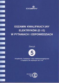 EGZAMIN KWALIFIKACYJNY D i E w pytaniach i odpowiedziach Z. 5