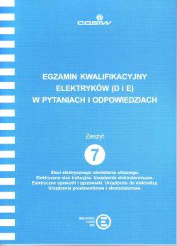 EGZAMIN KWALIFIKACYJNY D i E w pytaniach i odpowiedziach Z. 7